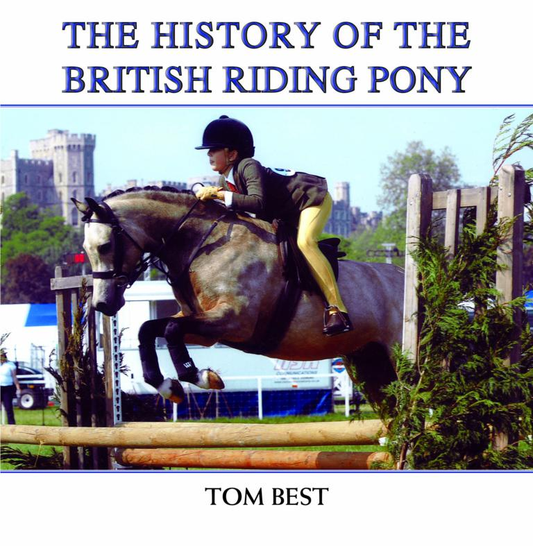 BRITISH RIDING PONY JACKET FOR PRESS - The History of the British Riding Pony Tom Best