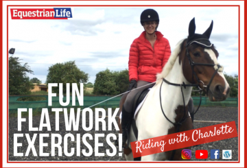 imageedit 2 5905845277 360x245 - Riding with Charlotte - Fun Flatwork Exercises!