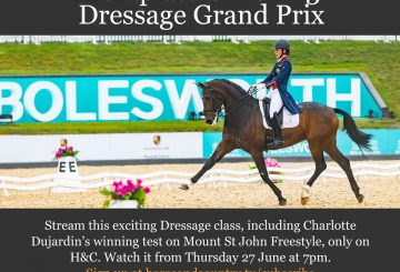 Bolesworth Dressage 2019 1 360x245 - Catch all the Action from the Equerry Bolesworth International Horse Show on Horse & Country