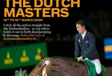 Dutch Masters 360x245 - Exclusive Showjumping and Dressage Action from The Dutch Masters Live on Horse & Country