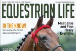 FC EL 297 150x100 - Last call for April-May Issue of Equestrian Life Magazine