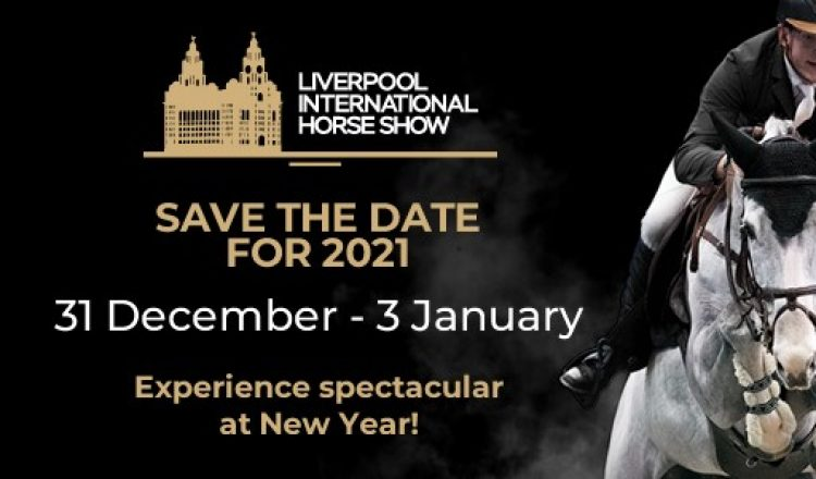 LIHS2021 EmailSaveTheDate 750x440 - Liverpool Horse Show 2020 is cancelled!